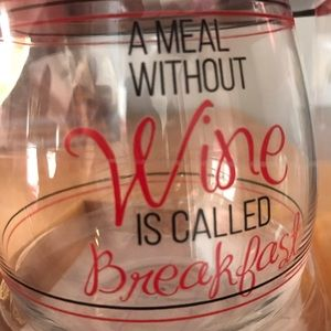 """NWT """"A meal without Wine"""" stemless wine glass."""